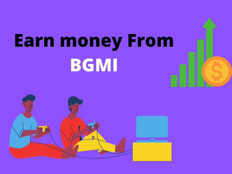 Read more about the article How to earn money From BGMI [ BATTLEGROUNDS MOBILE INDIA ] 2021