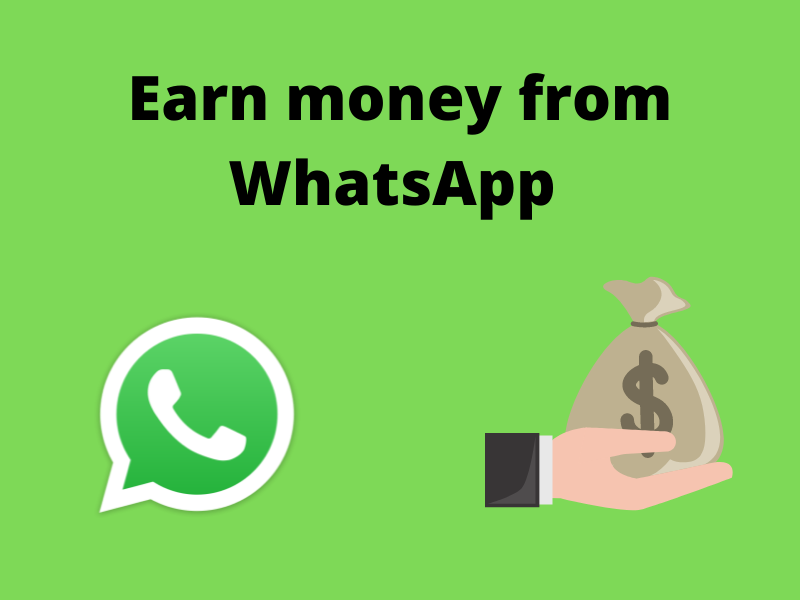 Read more about the article How to earn money from WhatsApp in India [ Rs. 5000+]