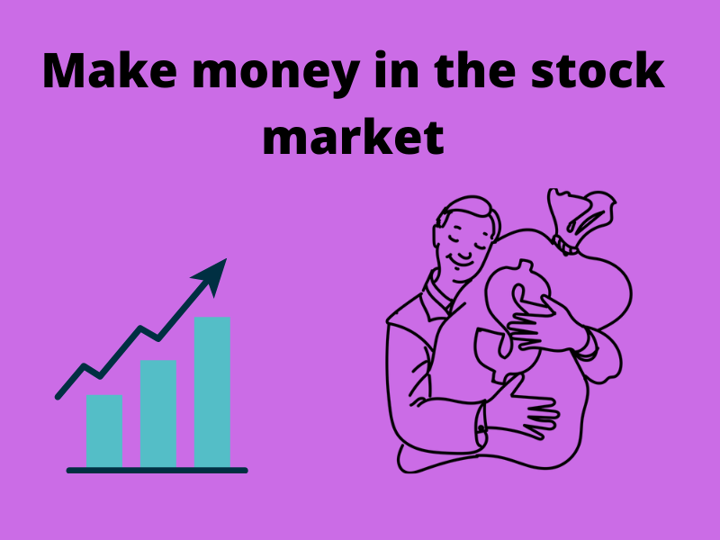 Read more about the article How to make money in the stock market for beginners